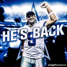He's baaaaaaaaaaaackkkk!!!!!!   Let's go Tony Romo and the Dallas Cowboys! Beat the Miami Dolphins! Why does it have to rain? UGH!