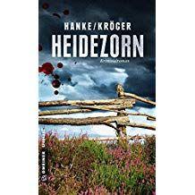 Heidezorn Kriminalroman Kriminalromane Im Gmeiner Verlag Kriminalromane Kriminalroman Heidezorn Verlag Zorn Heide Romane