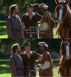 Robin Hood: Men In Tights. This is one of my favorite scenes and it still makes me laugh out loud even as I quote it!
