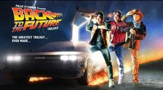 """Back to the Future"" Trilogy- The greatest trilogy ever made."