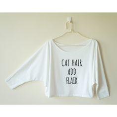 Cat Hair Shirt Cat Shirt Cat Tshirt Gifts Funny Shirt Quote Tee Shirt... ($13) ❤ liked on Polyvore featuring tops, t-shirts, grey, women's clothing, dolman sleeve t shirt, off shoulder shirt, cat print t shirt, grey t shirt and cat t shirt