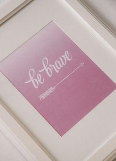 Be Brave little girl