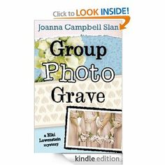 Group, Photo, Grave (A Kiki Lowenstein Mystery) eBook: Joanna Campbell Slan: FREE for Kindle 10/11 -10/12