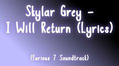 Skylar Grey - I Will Return (Lyrics)