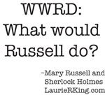 Indeed, what WOULD Russell do?