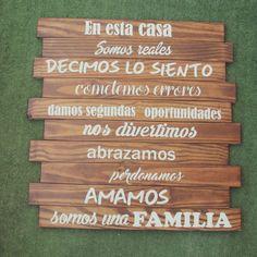 "Letrero ""En esta Casa"""