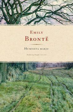 100 kirjaa: 37. Emily Brontë - Humiseva harju