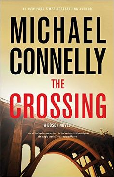 The Crossing (Harry Bosch) By Michael Connelly