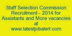 LATESTJobAlert.com: SSC Recruitment - 2014 for Scientific Assistant/Ac...