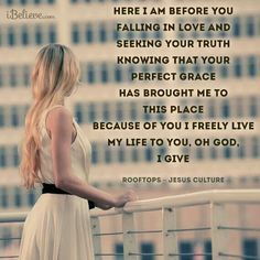 love these lyric. this is my deepest heart cry and desire :) Worship God, Praise And Worship, Worship Songs, Inspirational Bible Quotes, Faith Quotes, Love The Lord, Gods Love, Christian Music, Christian Quotes