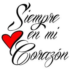 """Spanish""""Siempre en mi Corazon"""" Temporary Tattoo - Realistic""""Always in my Heart"""" Body Art - Gift - Accessory - Set of 2 Tattoos, Size x Drama Quotes, Love Quotes, Spring Flowers Images, Holy Spirit Prayer, Love Wallpaper Backgrounds, Letter Decals, Body Stickers, I Love You Baby, Love Phrases"""