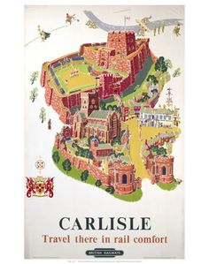 Original Vintage Posters -> Travel Posters -> Carlisle Travel There In Rail Comfort British Rail Posters Uk, Railway Posters, Poster Prints, Art Prints, Poster Wall, British Railways, British Isles, Carlisle Cumbria, Travel Ads