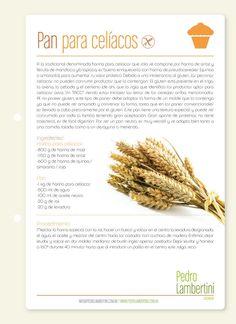 Receta: Pedro Lambertini /  Pan apto para celíacos
