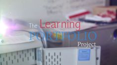 The Learning Portfolio | Digital Portfolio project