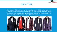 Always Contact at #BestTailorsInSingapore to make any kinds of custom suit at affordable price. For more update, visit our store.