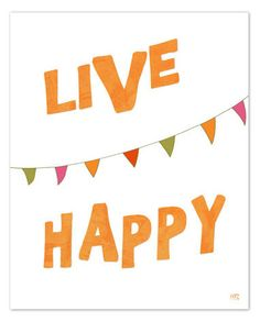 """Live Happy"" print from Etsy."