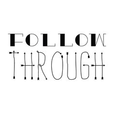 Follow Through - Office Quote Wall Decals