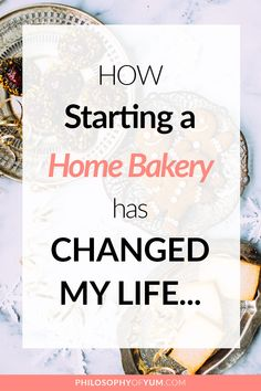 How Starting a Home Bakery has Changed My Life – Aurelia – Home Baking Business Tips, Tools + Ideas - Decoration Bakery Business Plan, Baking Business, Writing A Business Plan, Starting A Business, Business Planning, Business Tips, How To Start A Cake Business From Home, Business Logo, Food Business Ideas