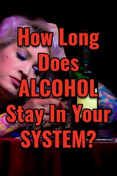 How Long Does Alcohol Stay In Your System? Negative Effects Of Alcohol, Quit Drinking, Elf Ideas, Drug Test, Alcohol Free, Sober, Drugs, Alcoholic Drinks