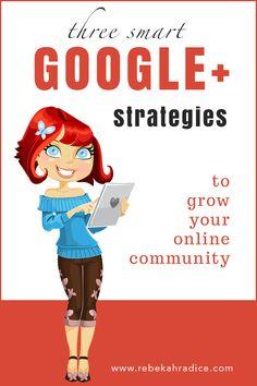 Smart Google+ Strategies to Grow Online Community endorsed by #JNFerree