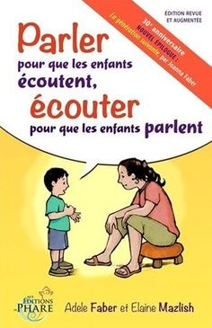Le best seller mondial de l'éducation par Faber et Mazlish