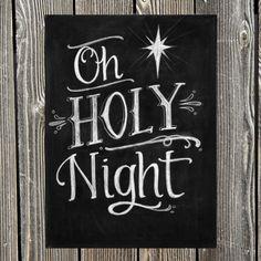 "artistthingstosay: "" Oh Holy Night Chalkboard Print """