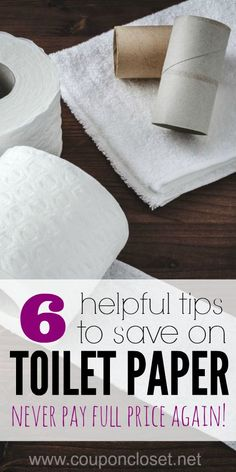 How to Save on Toilet paper - here are 6 tips that will make sure you never pay full price again for toilet paper.