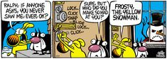 Mother Goose And Grimm Cartoon - Tuesday, May. Mother Goose And Grimm, Comic Strips, Snowman, Comedy, Funny, Cartoons, Yellow, Live, Christmas