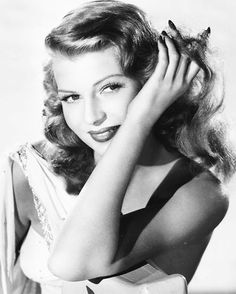 """""""All I wanted was just what everybody else wants, you know, to be loved."""" Rita Hayworth"""