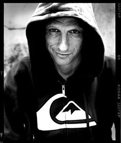 Tony Hawk - been my idol since I was a kid. Would kill to meet this guy.