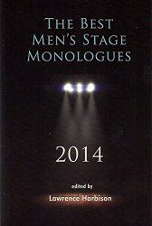 """The Best Men's Stage Monologues 2014"""", featuring two monologues by Daniel Guyton"""