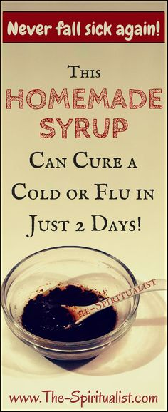 Flu Remedies This Homemade SYRUP will Alleviate the Symptoms and Shorten the Duration of a Cold/Flu in Just Few Days! Cough Remedies, Holistic Remedies, Natural Home Remedies, Herbal Remedies, Health Remedies, Holistic Healing, Homemade Syrup, Natural Medicine, Cold Medicine