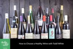 How to Choose a (Truly) Healthy Wine with Todd White #news #alternativenews