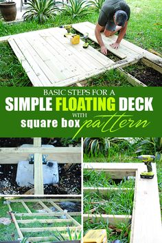 Creating a simple floating deck with a square basket pattern for your patio. Some basic tips before you start a project.