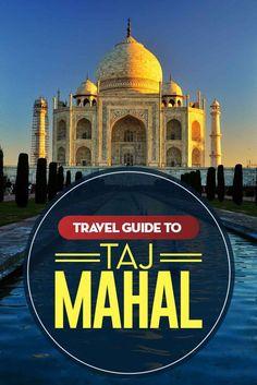 Travel Guide to the Stunning Taj Mahal in India. Travel Tours, Travel Guides, Travel Destinations, Taj Mahal, Varanasi, New Delhi, Agra, World Travel Guide, Influencer