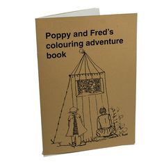 Poppy and Fred's Adventure Colouring Book