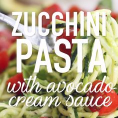 Zucchini noodles with avocado cream sauce makes a perfect side dish or light meal for summer. Add some grilled shrimp or chicken for a heartier meal. Cook Zucchini Noodles, Zucchini Pasta Recipes, How To Cook Zucchini, Healthy Zucchini, Raw Food Recipes, Zucchini Spiralizer, Zucchini Bites, Recipe Zucchini, Chicken Noodles