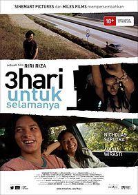 3 Hari untuk Selamanya, Indonesian Movies (2007)
