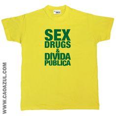 SEX DRUGS & DÍVIDA PÚBLICA