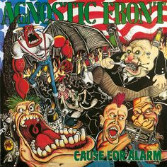 8. Agnostic Front:  Cause For Alarm (1986)