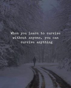 >>>Cheap Sale OFF! >>>Visit>> Positive Quotes : When you learn to survive without anyone. - Hall Of Quotes Wisdom Quotes, True Quotes, Great Quotes, Inspiring Quotes, Quotes To Live By, Motivational Quotes, False Friends Quotes, Nice Quotes For Friends, Inspirational Quotes For Depression