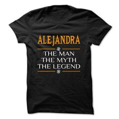 The Legen ALEJANDRA... - 0399 Cool Name Shirt ! - #cool tshirt #sweatshirt dress. PURCHASE NOW => https://www.sunfrog.com/LifeStyle/The-Legen-ALEJANDRA--0399-Cool-Name-Shirt-.html?68278