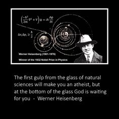 """WERNER HEISENBERG (1901 - 1976) was a German theoretical physicist who made foundational contributions to quantum theory. He is best known for the development of the matrix mechanics formulation of quantum mechanics in 1925 and for asserting the uncertainty principle in 1926, although he also made important contributions to nuclear physics, quantum field theory and particle physics. He was awarded the Nobel Prize in Physics in 1932 """"for the creation of quantum mechanics""""."""