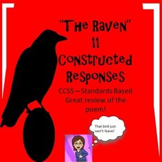 """Please click above to follow me and you will have updates every time I post a new lesson. I have included the text """"The Raven"""" by Poe, 11 constructed responses, mini poster for Essential question, mini poster for learning target. This activity is the perfect way to practice for the common core ."""