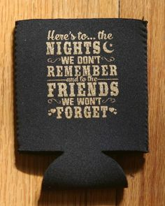 Here's To The Night's We Don't Remember Koozies Black w/ Gold Sparkle, Koozies - Cute n' Country, Cute n' Country - 1