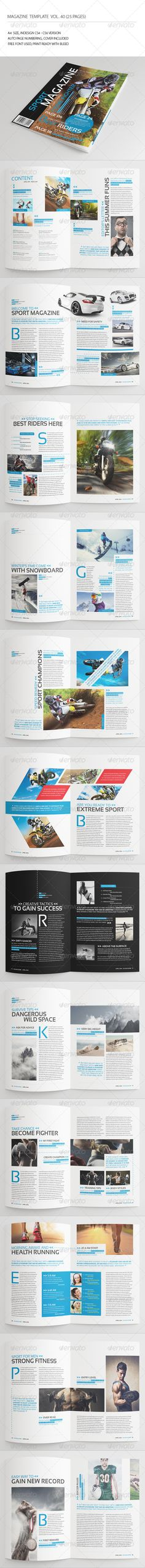 25 Pages Sport Magazine Vol40 by -BeCreative- 25 Pages Sport Magazine Vol40: This item consist of 25 pages that fully editable and customizable.Detail :25 pages Size A4 (8.27x1