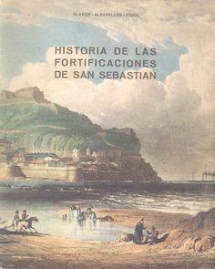 San Sebastián historia de sus fortificaciones, Juan Olavide Carrera