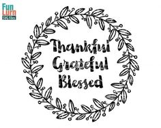 Thankful Grateful Blessed svg wreath  Thanksgiving by FunLurnSVG