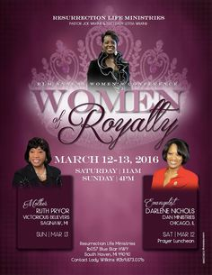 Resurrection Life Ministries Annual Women's Conference on Mar 12-13, 2016 ft Evangelist Darlene Nichols on 3/12 @ 11a and Mother Ruth Pryor  on 3/13 @ 4p.  Location: 16057 Blue Star Highway, South Haven, MI 49090  For More Info: 269.873.0176