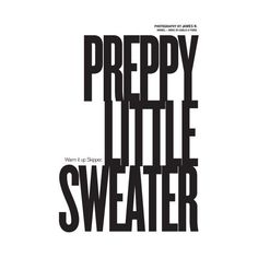 Preppy Little Sweater ❤ liked on Polyvore featuring text, words, quotes, backgrounds, articles, magazine, fillers, headlines, phrases and saying